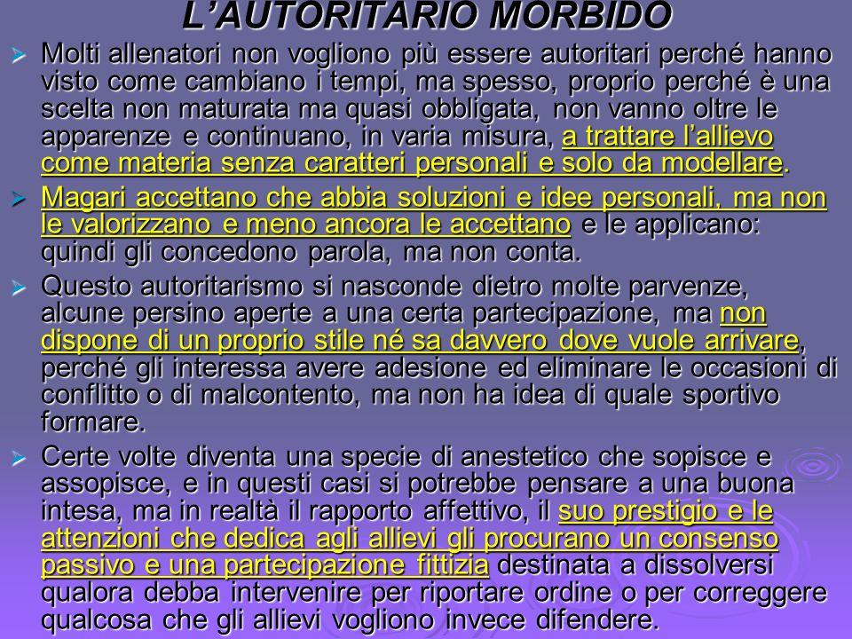 L'AUTORITARIO MORBIDO