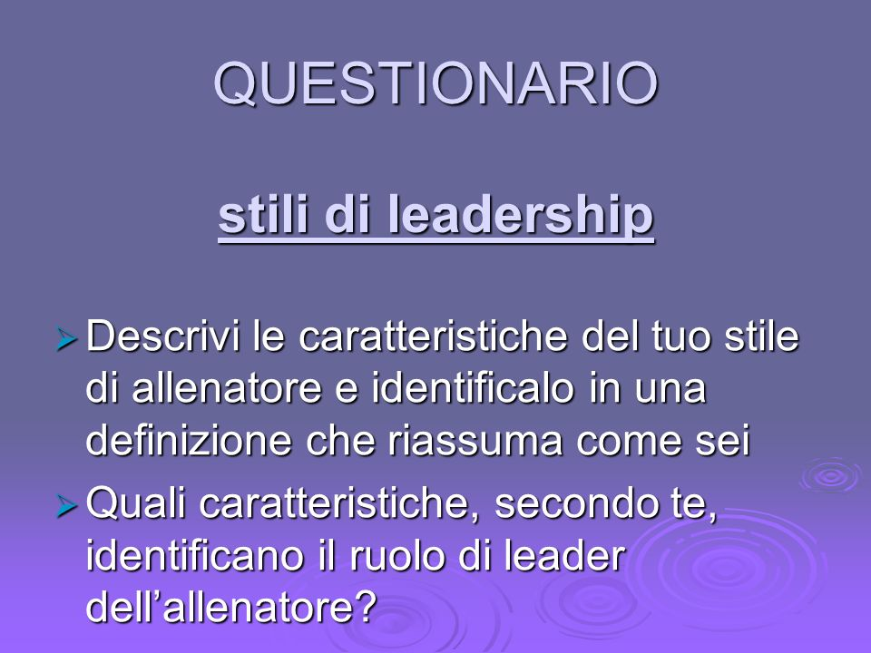 QUESTIONARIO stili di leadership