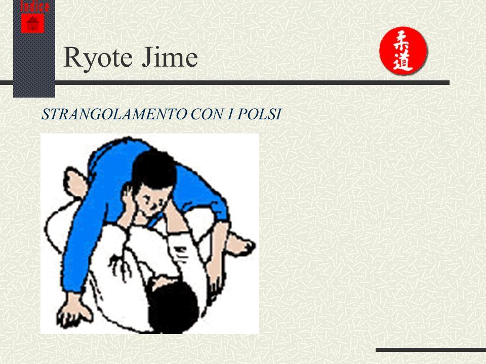Indice Ryote Jime STRANGOLAMENTO CON I POLSI