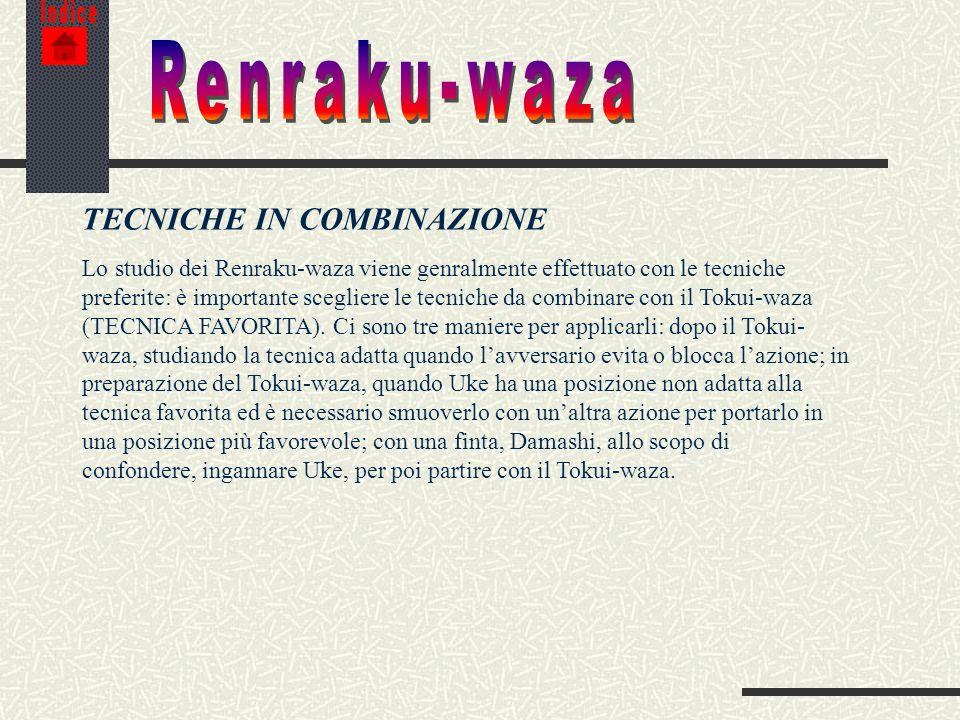 Renraku-waza TECNICHE IN COMBINAZIONE