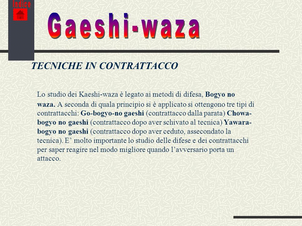 IndiceGaeshi-waza. TECNICHE IN CONTRATTACCO.