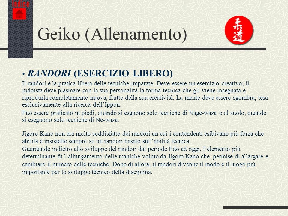 Geiko (Allenamento) RANDORI (ESERCIZIO LIBERO)