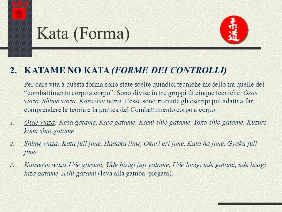 Kata (Forma) 2. KATAME NO KATA (FORME DEI CONTROLLI)