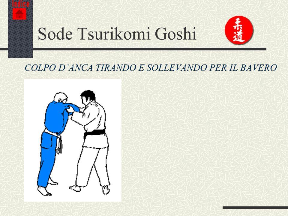 Sode Tsurikomi Goshi COLPO D'ANCA TIRANDO E SOLLEVANDO PER IL BAVERO