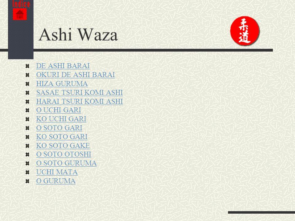 Ashi Waza DE ASHI BARAI OKURI DE ASHI BARAI HIZA GURUMA