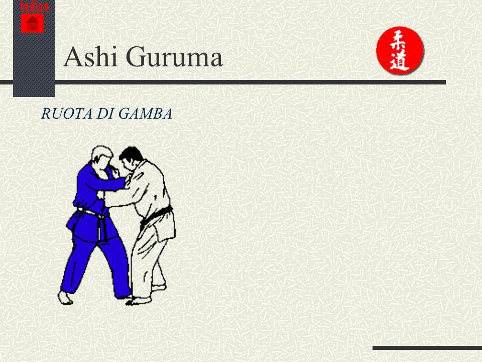 Indice Ashi Guruma RUOTA DI GAMBA
