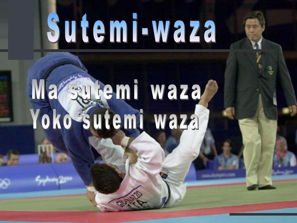 Sutemi-waza Ma sutemi waza Yoko sutemi waza