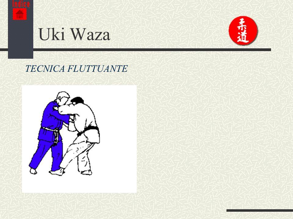 Indice Uki Waza TECNICA FLUTTUANTE