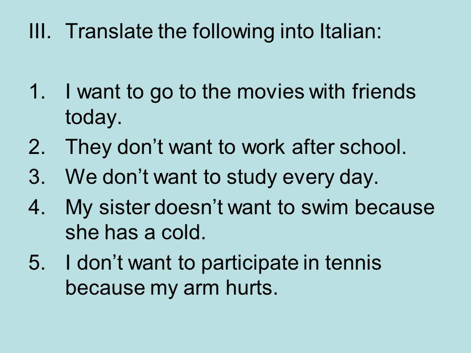 Translate the following into Italian: