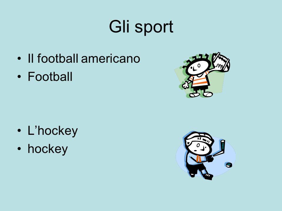 Gli sport Il football americano Football L'hockey hockey