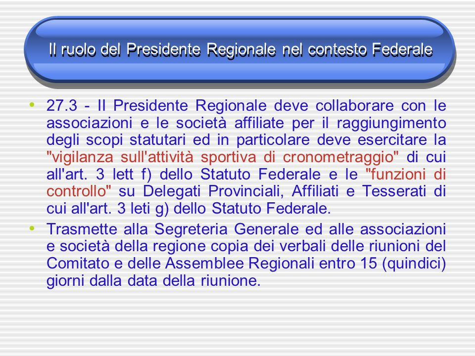 Il ruolo del Presidente Regionale nel contesto Federale