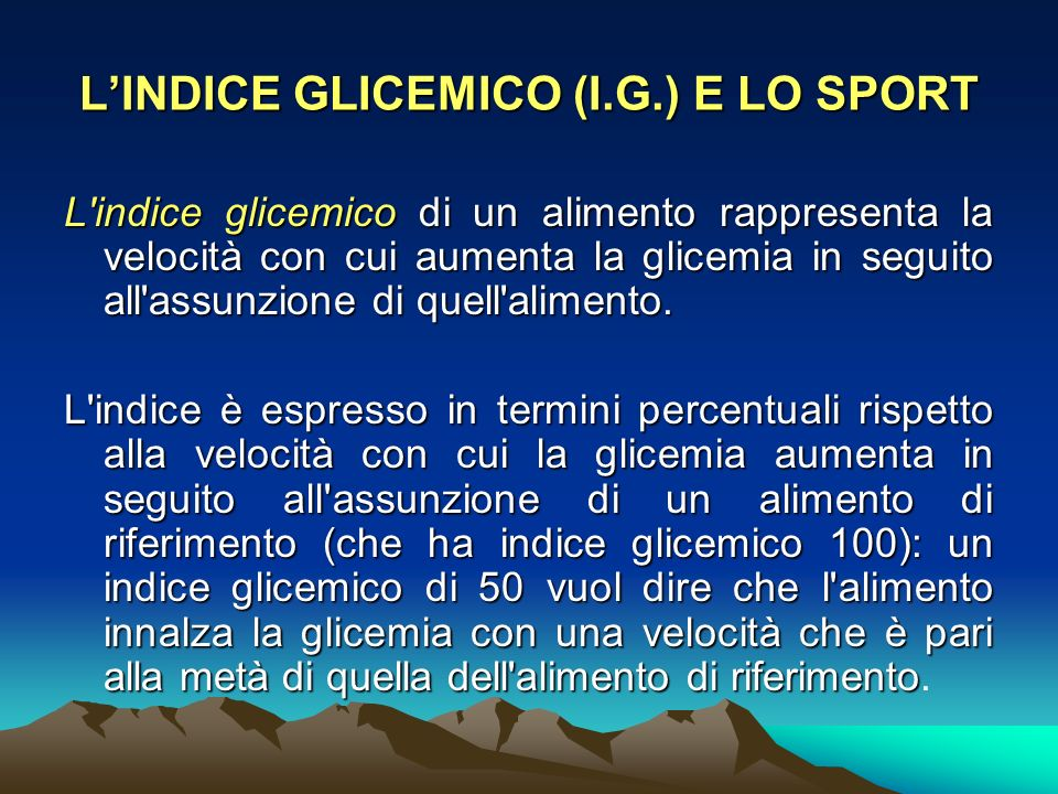 L'INDICE GLICEMICO (I.G.) E LO SPORT