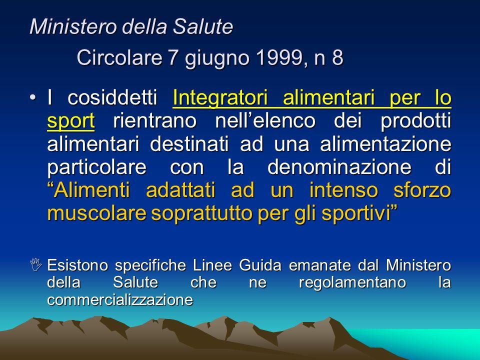 Ministero della Salute Circolare 7 giugno 1999, n 8