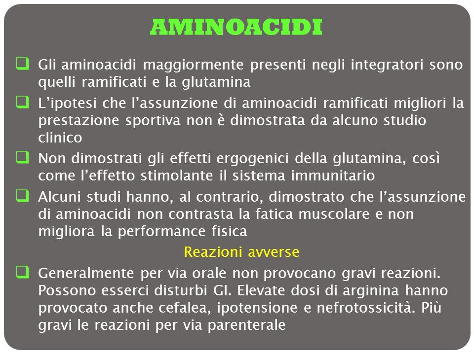 AMINOACIDIGli aminoacidi maggiormente presenti negli integratori sono quelli ramificati e la glutamina.