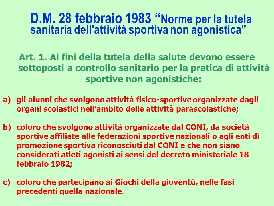 D.M. 28 febbraio 1983 Norme per la tutela sanitaria dell attività sportiva non agonistica