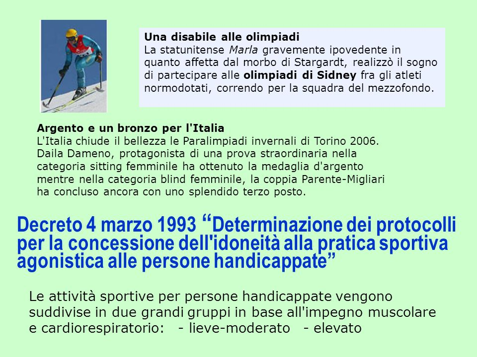 Una disabile alle olimpiadi La statunitense Marla gravemente ipovedente in quanto affetta dal morbo di Stargardt, realizzò il sogno di partecipare alle olimpiadi di Sidney fra gli atleti normodotati, correndo per la squadra del mezzofondo.