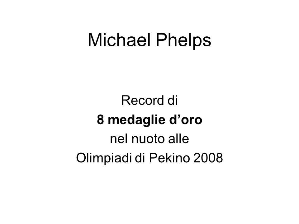Michael Phelps Record di 8 medaglie d'oro nel nuoto alle