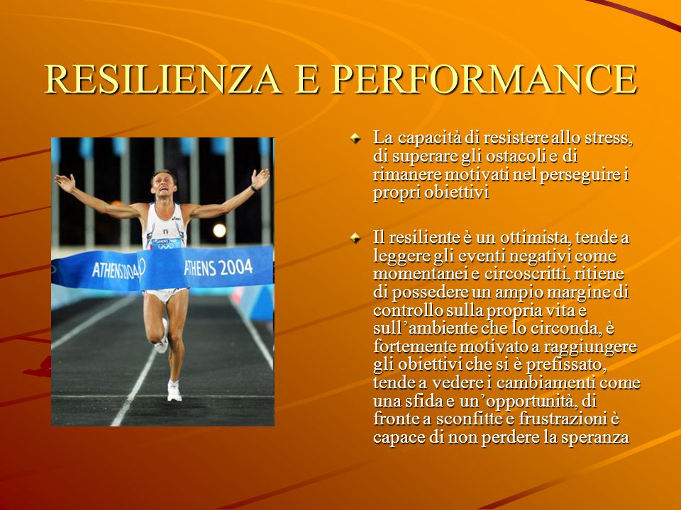 RESILIENZA E PERFORMANCE