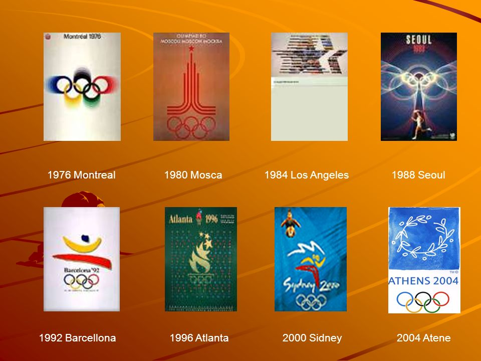 1976 Montreal1980 Mosca.1984 Los Angeles. 1988 Seoul.