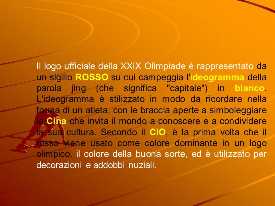 Il logo ufficiale della XXIX Olimpiade è rappresentato da un sigillo ROSSO su cui campeggia l ideogramma della parola jing (che significa capitale ) in bianco.