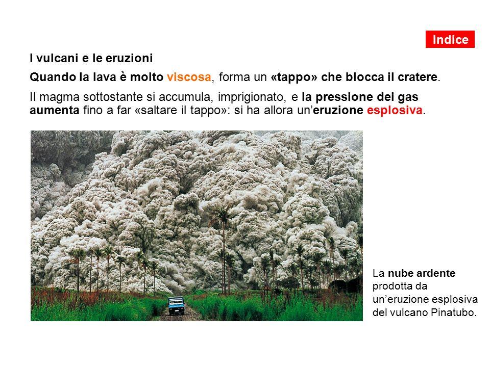 Indice I vulcani e le eruzioni