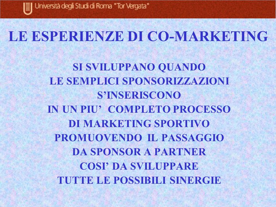 LE ESPERIENZE DI CO-MARKETING