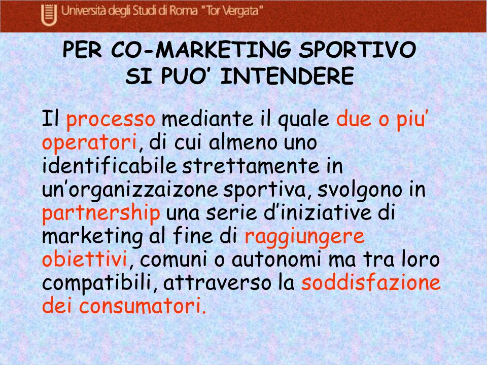 PER CO-MARKETING SPORTIVO SI PUO' INTENDERE