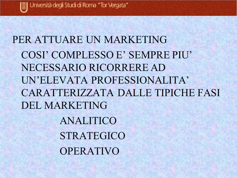 PER ATTUARE UN MARKETING