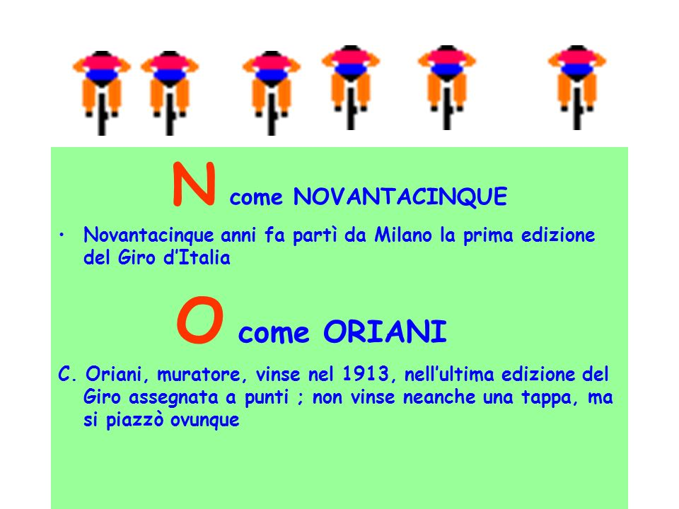 N come NOVANTACINQUE O come ORIANI