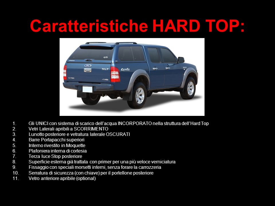 Caratteristiche HARD TOP: