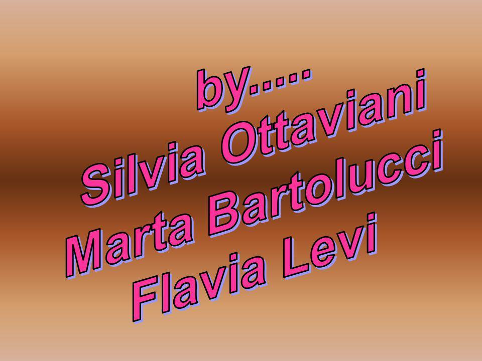by..... Silvia Ottaviani Marta Bartolucci Flavia Levi