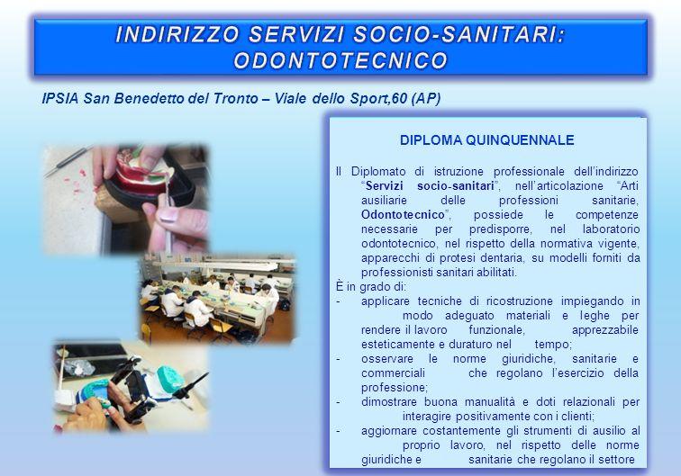 INDIRIZZO SERVIZI SOCIO-SANITARI: ODONTOTECNICO