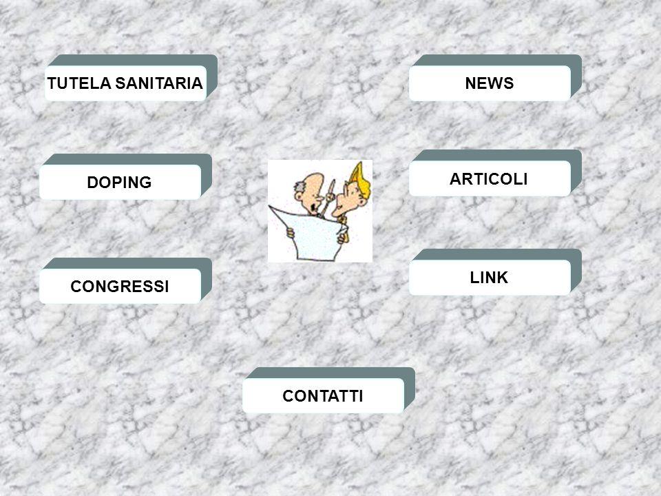 TUTELA SANITARIA NEWS DOPING ARTICOLI LINK CONGRESSI CONTATTI