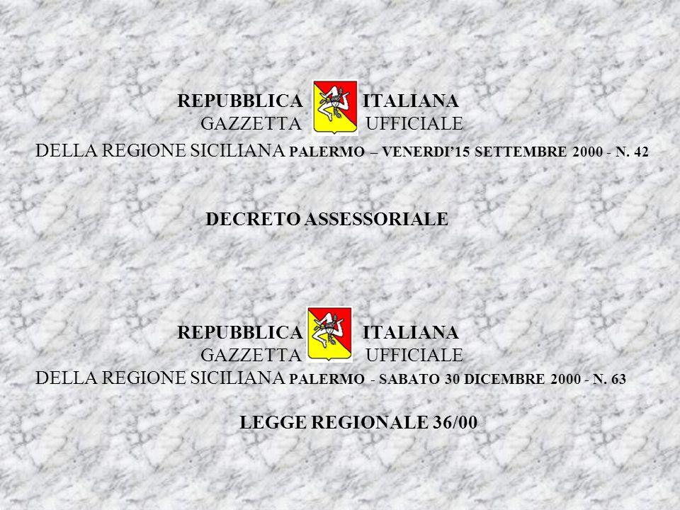 REPUBBLICA ITALIANA GAZZETTA UFFICIALE DELLA REGIONE SICILIANA PALERMO – VENERDI'15 SETTEMBRE 2000 - N.