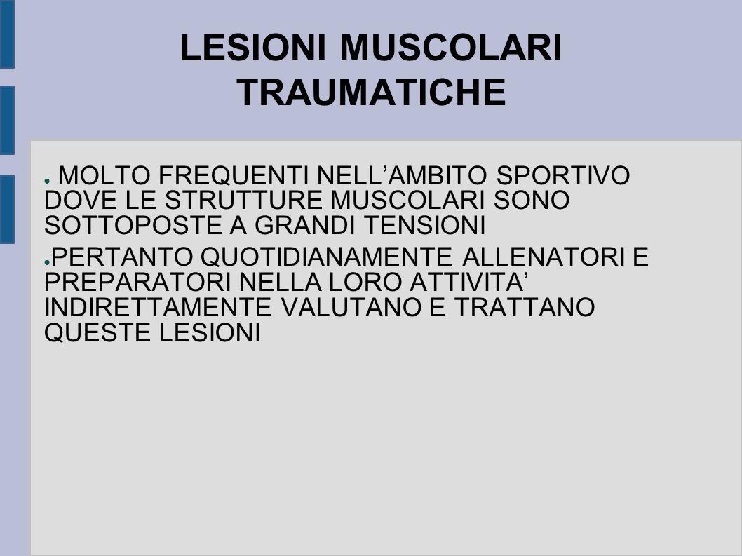 LESIONI MUSCOLARI TRAUMATICHE