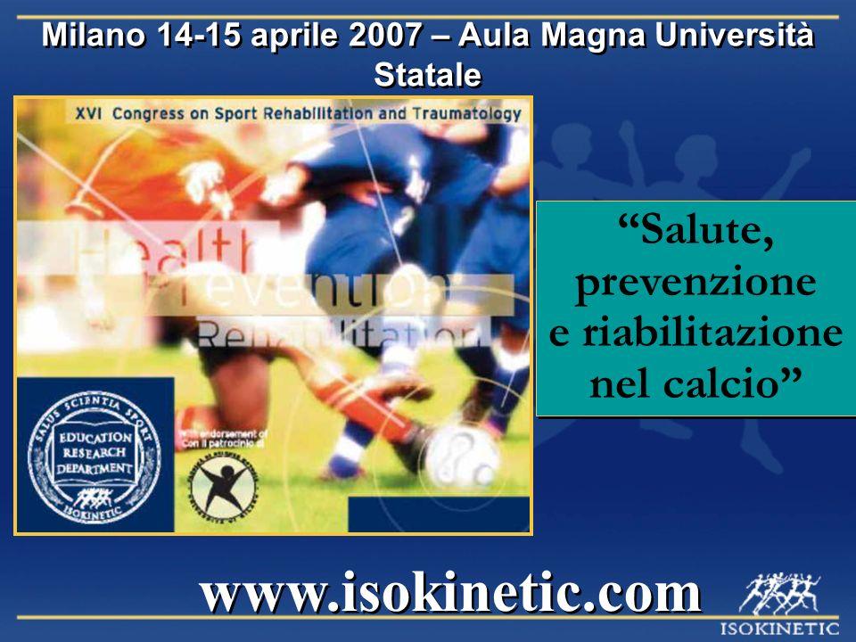 Milano 14-15 aprile 2007 – Aula Magna Università Statale