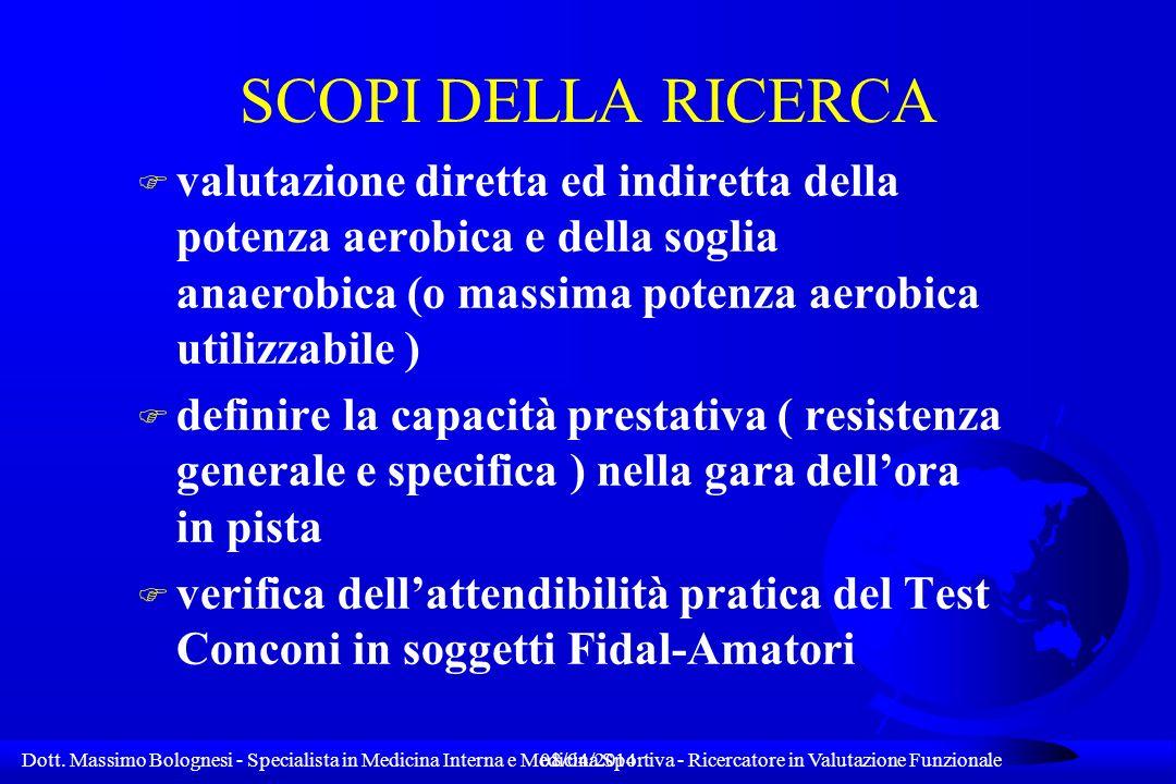 SCOPI DELLA RICERCA valutazione diretta ed indiretta della potenza aerobica e della soglia anaerobica (o massima potenza aerobica utilizzabile )