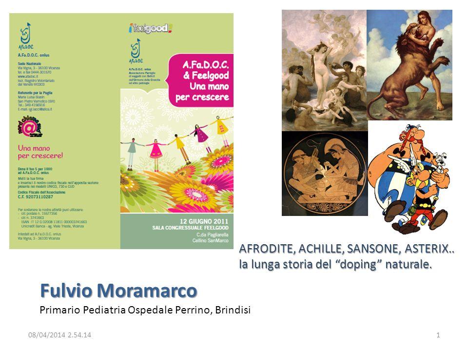Fulvio Moramarco AFRODITE, ACHILLE, SANSONE, ASTERIX..