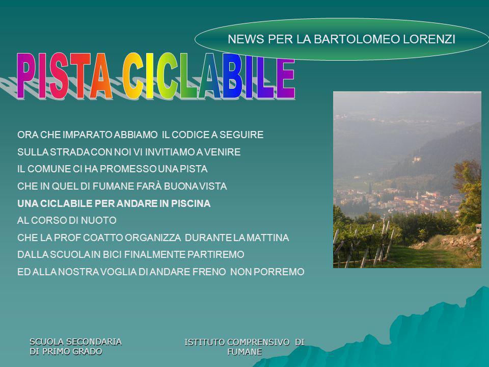 PISTA CICLABILE NEWS PER LA BARTOLOMEO LORENZI