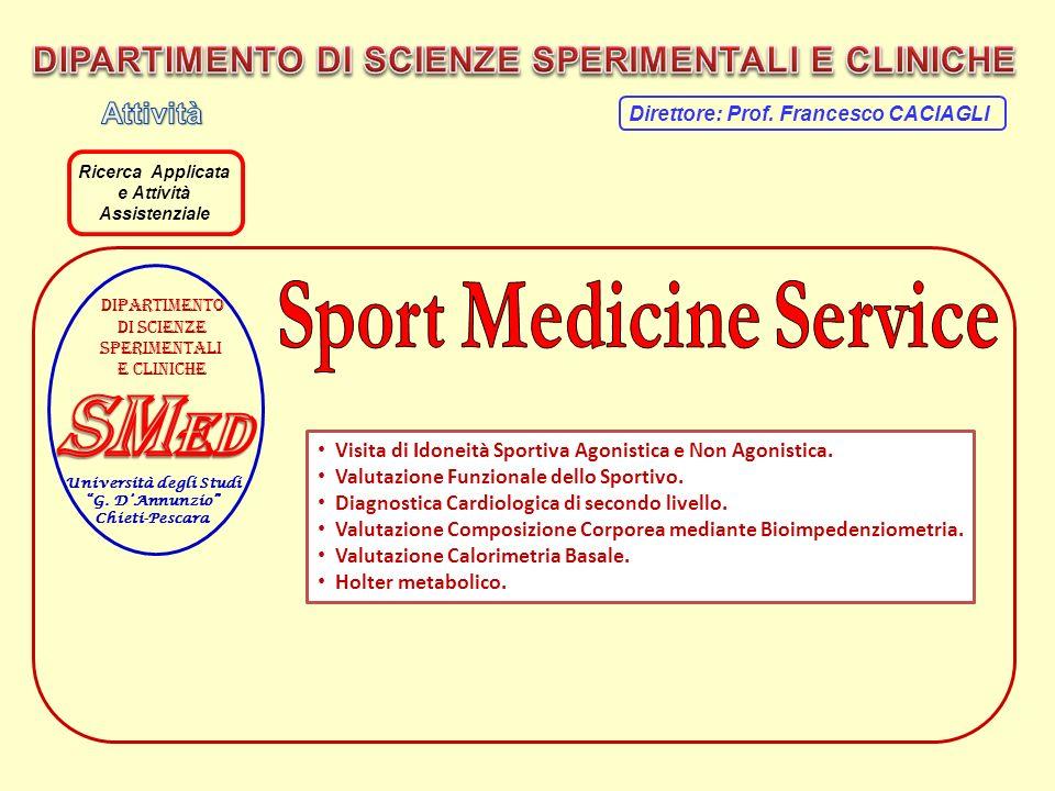 SMed DIPARTIMENTO DI SCIENZE SPERIMENTALI E CLINICHE Attività