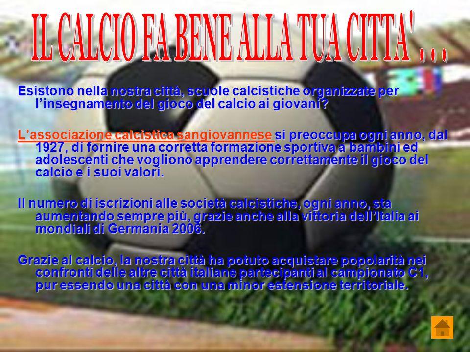 IL CALCIO FA BENE ALLA TUA CITTA . . .