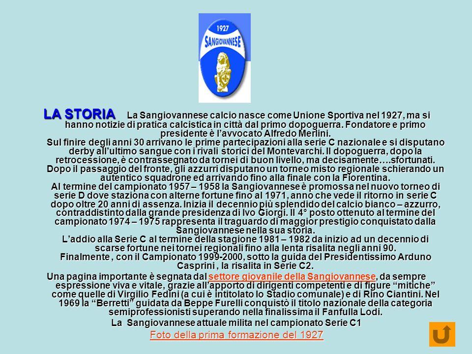 La Sangiovannese attuale milita nel campionato Serie C1