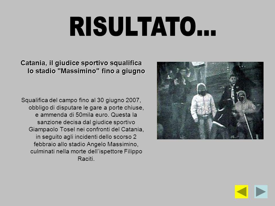 RISULTATO… Catania, il giudice sportivo squalifica lo stadio Massimino fino a giugno.
