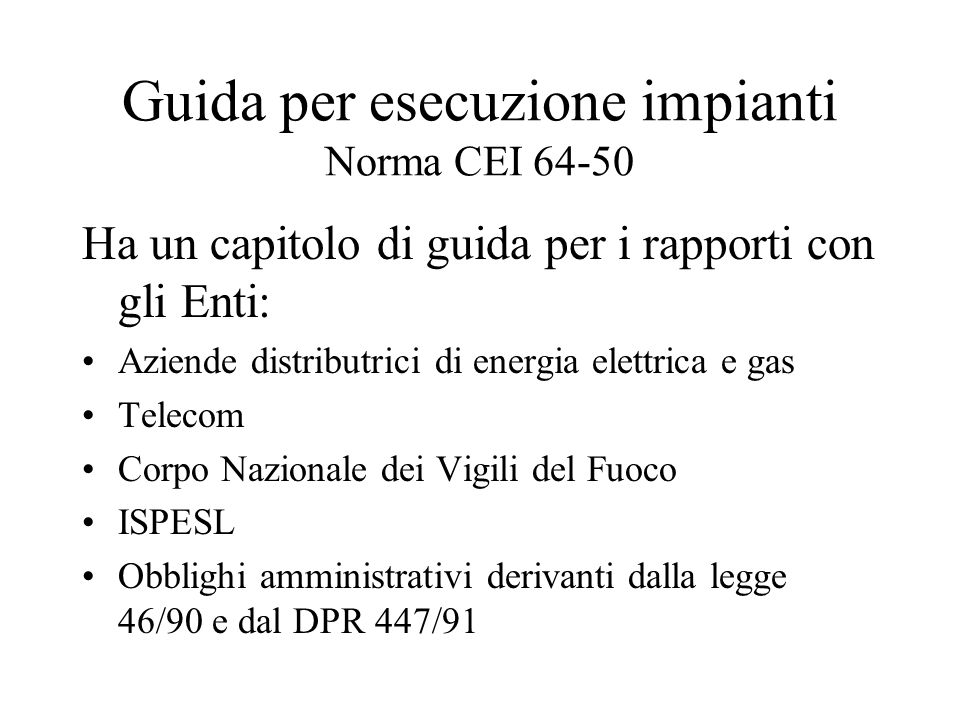 Guida per esecuzione impianti Norma CEI 64-50