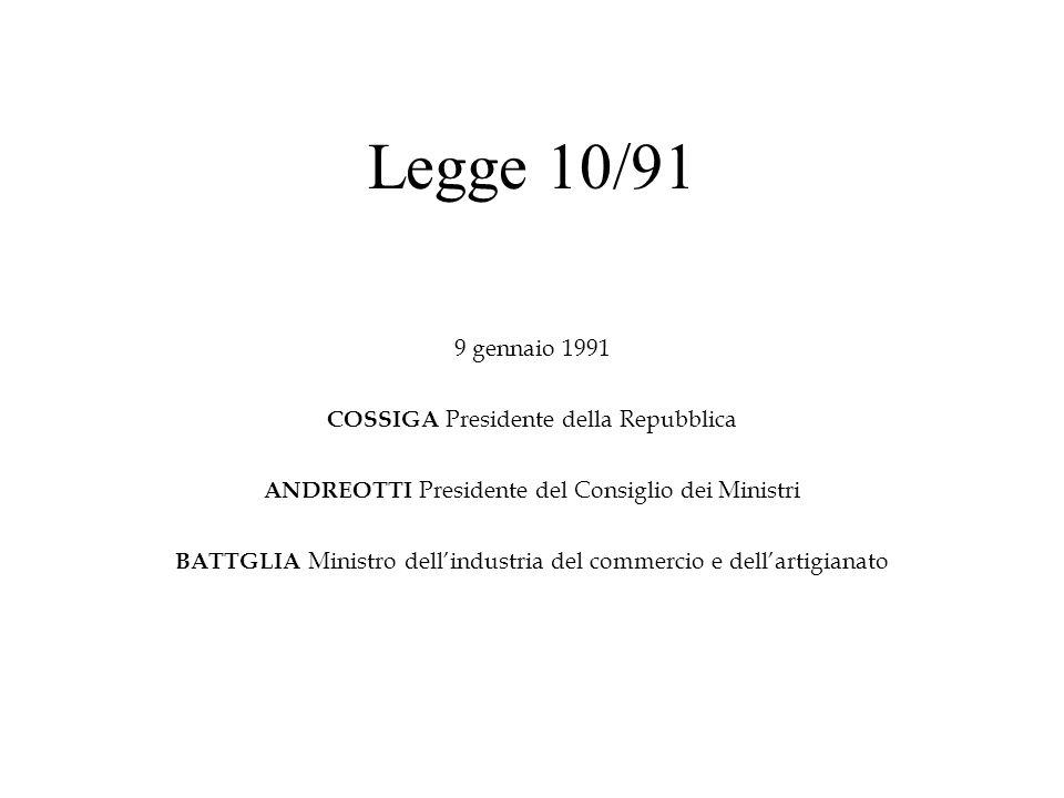 Legge 10/91 9 gennaio 1991 COSSIGA Presidente della Repubblica