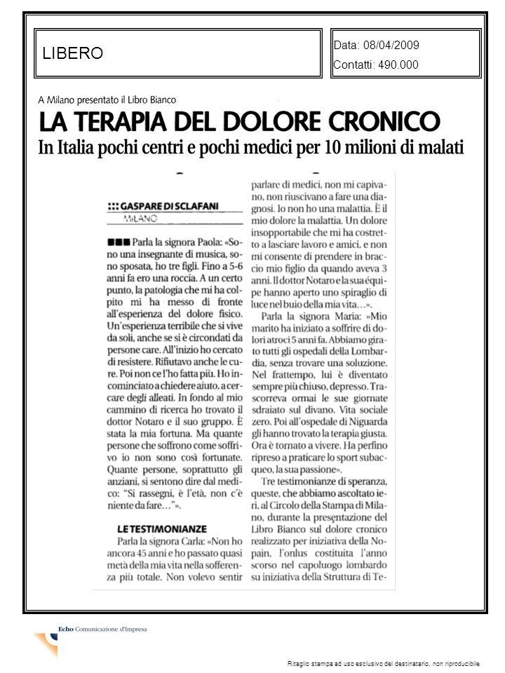 LIBERO Data: 08/04/2009 Contatti: 490.000