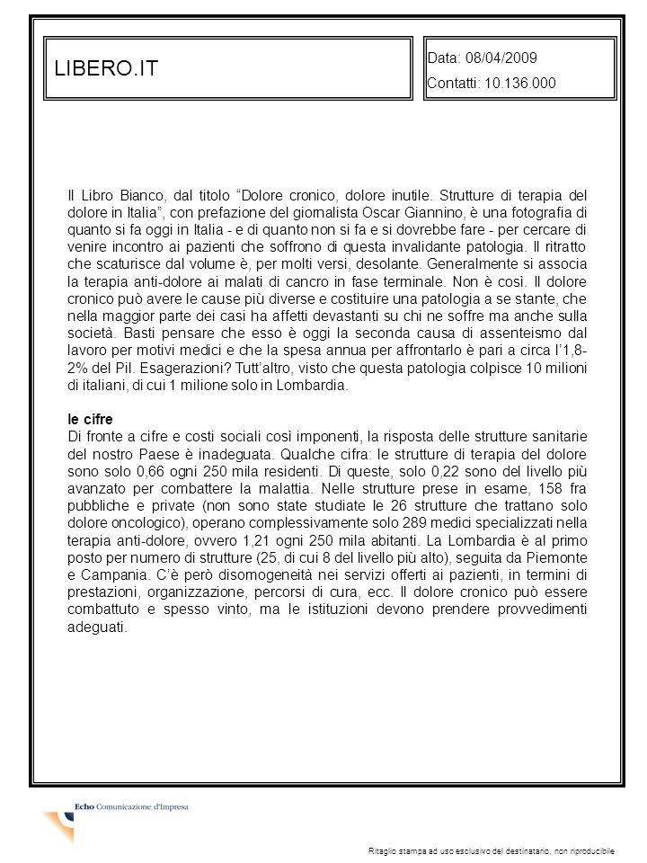 LIBERO.IT Data: 08/04/2009 Contatti: 10.136.000
