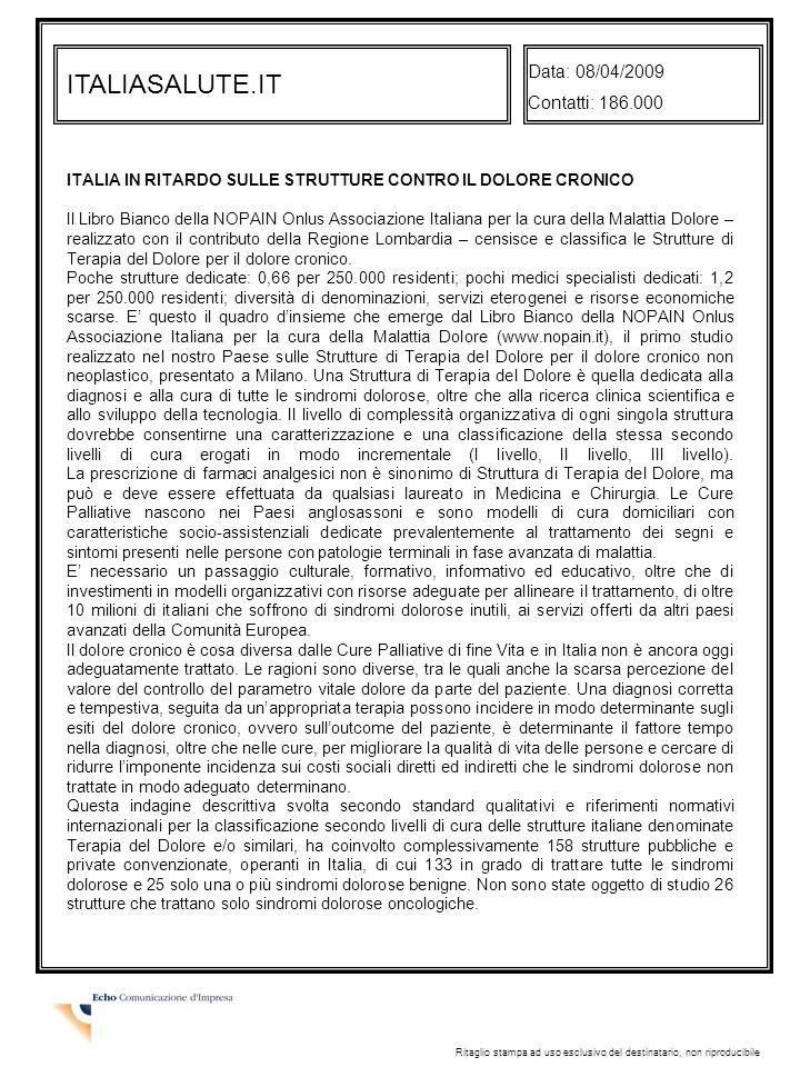 ITALIASALUTE.IT Data: 08/04/2009 Contatti: 186.000