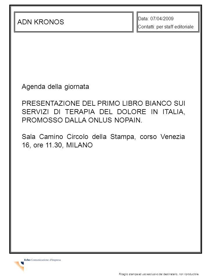 Sala Camino Circolo della Stampa, corso Venezia 16, ore 11.30, MILANO