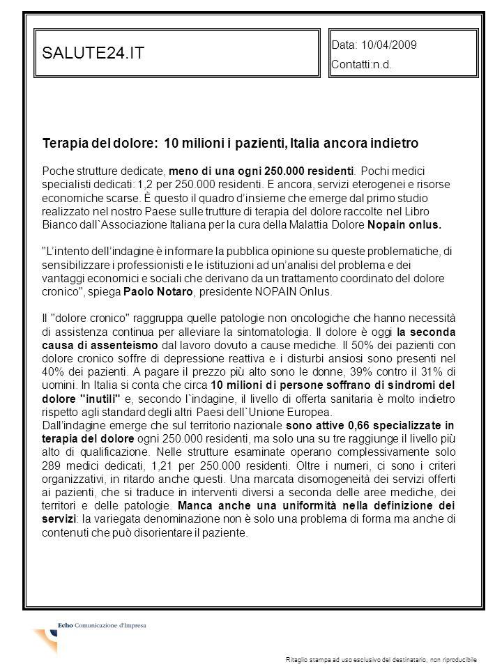 Data: 10/04/2009 Contatti:n.d. SALUTE24.IT.